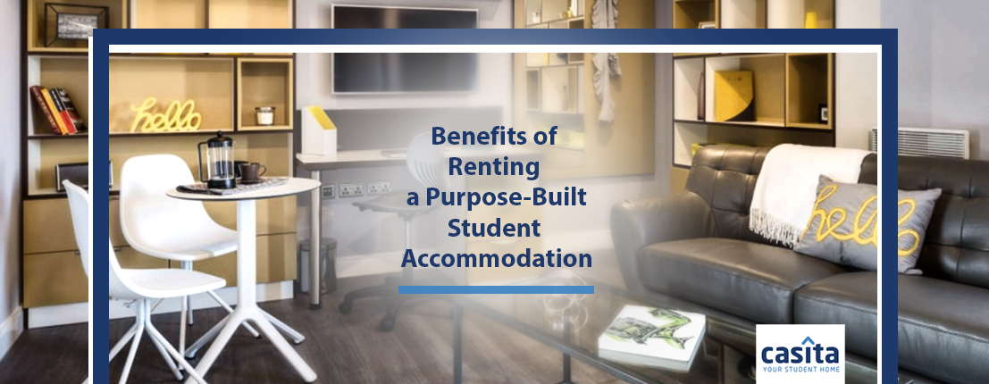 Benefits of Renting a Purpose-Built Student Accommodation