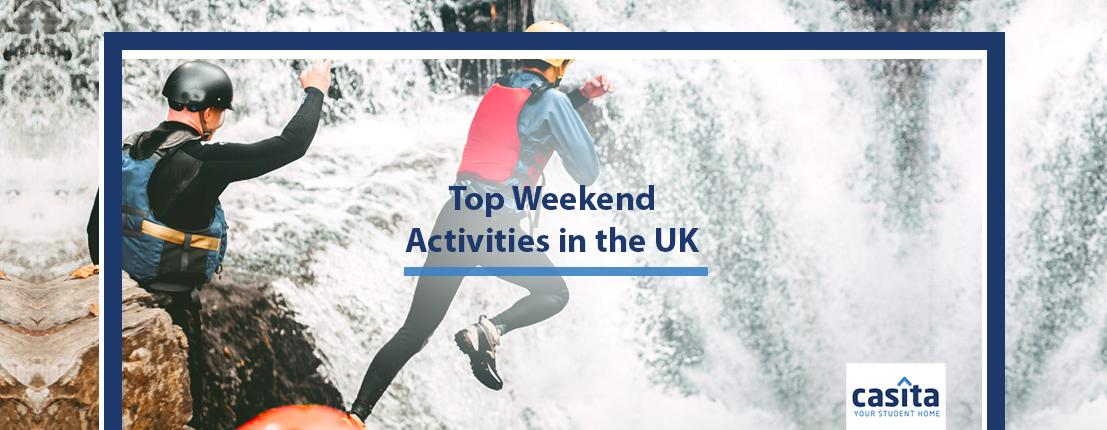 Top Weekend Activities in the UK