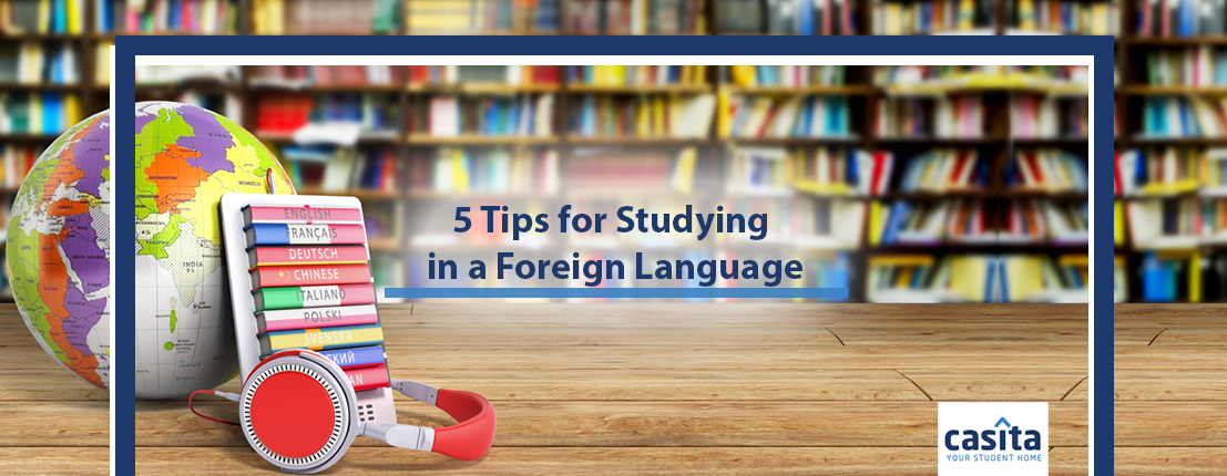 5 Tips for Studying in a Foreign Language