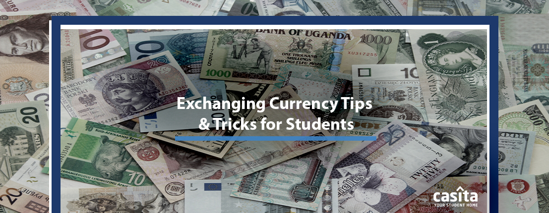 Exchanging Currency Tips & Tricks for Students