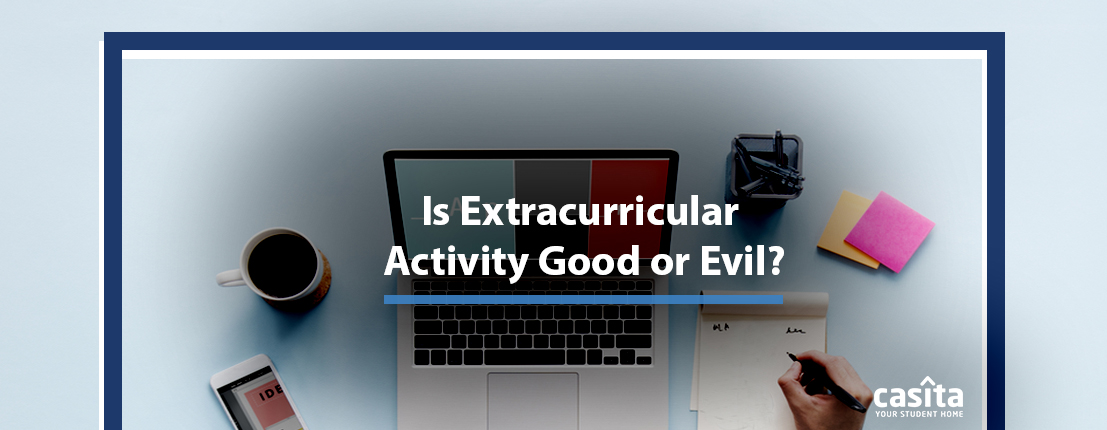 Is Extracurricular Activity Good or Evil?