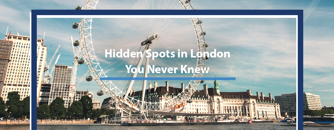 Hidden Spots in London You Never Knew