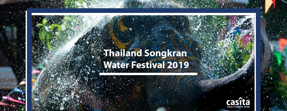 Thailand Songkran Water Festival 2019