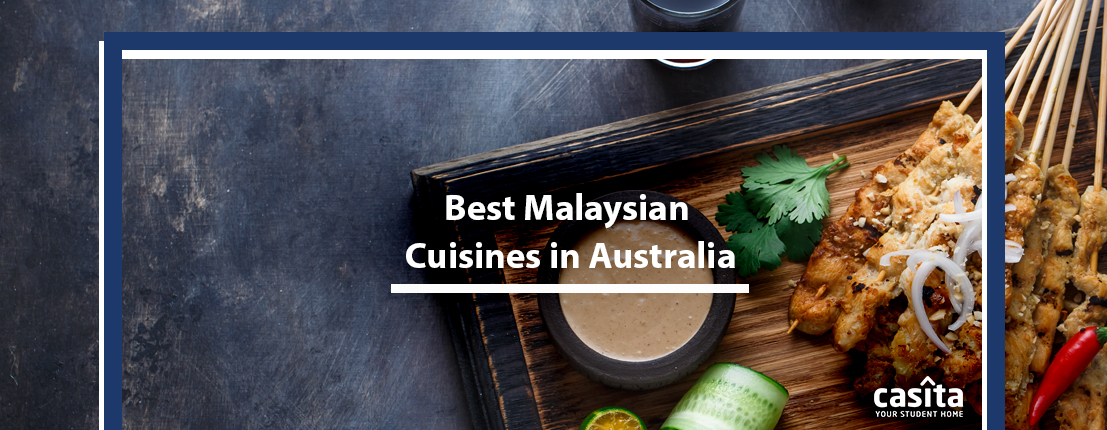 Best Malaysian Cuisines in Australia
