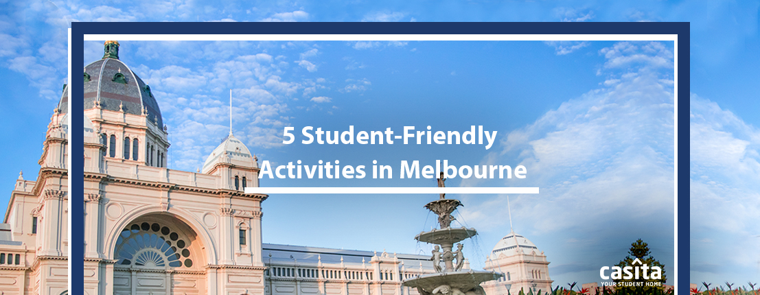 5 Student-Friendly Activities in Melbourne