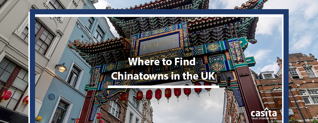 Where to Find Chinatowns in the UK