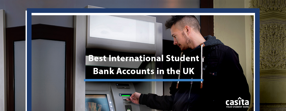 Best International Student Bank Accounts in the UK