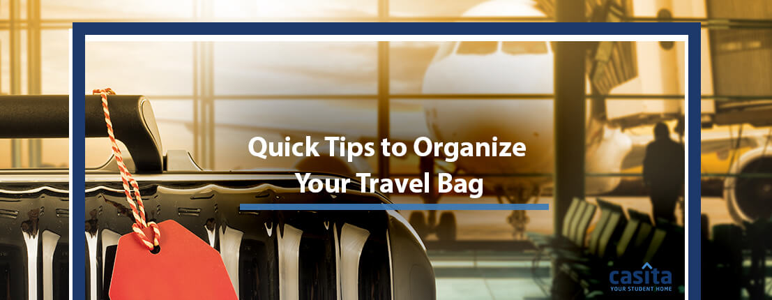 Quick Tips to Organize Your Travel Bag
