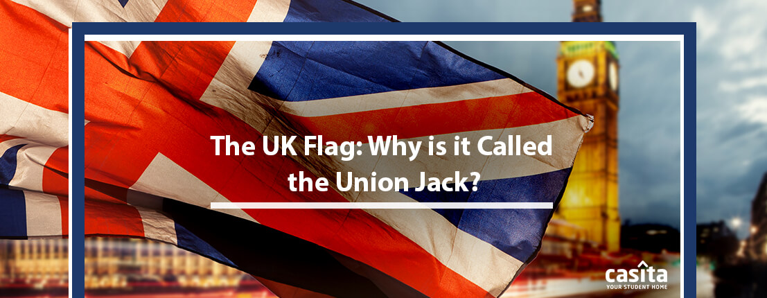 The UK Flag: Why is it Called the Union Jack?