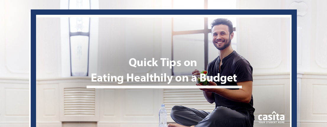 Quick Tips on Eating Healthily on a Budget