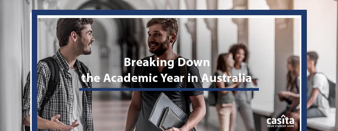 Breaking Down the Academic Year in Australia