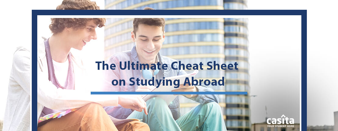The Ultimate Cheat Sheet on Studying Abroad