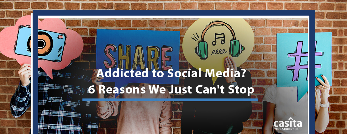 Addicted to Social Media? 6 Reasons We Just Can't Stop