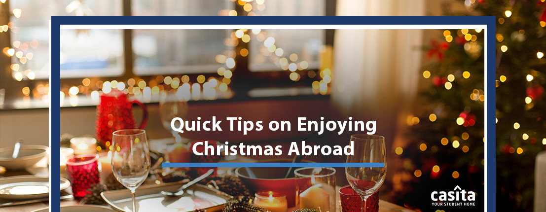 Quick Tips on Enjoying Christmas Abroad