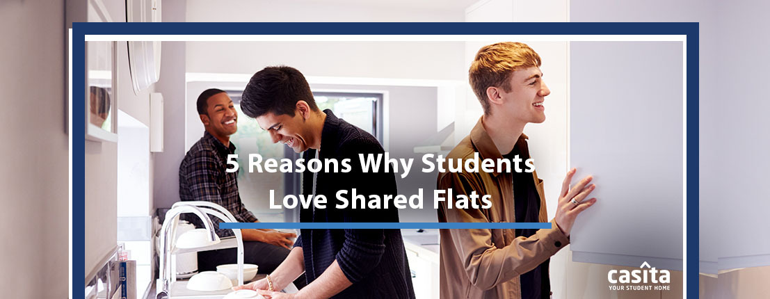 5 Reasons Why Students Love Shared Flats