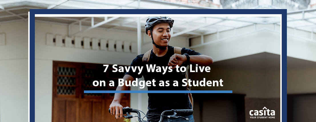 7 Savvy Ways to Live on a Budget as a Student