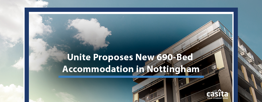 Unite Proposes New 690-Bed Accommodation in Nottingham