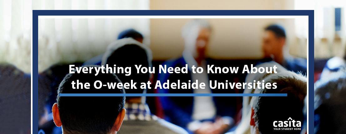 Everything You Need to Know About the O-Week at Adelaide Universities