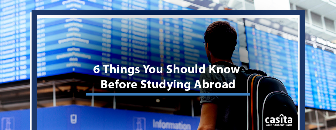 6 Things You Should Know Before Studying Abroad