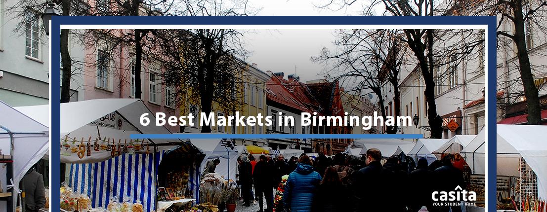 6 Best Markets in Birmingham