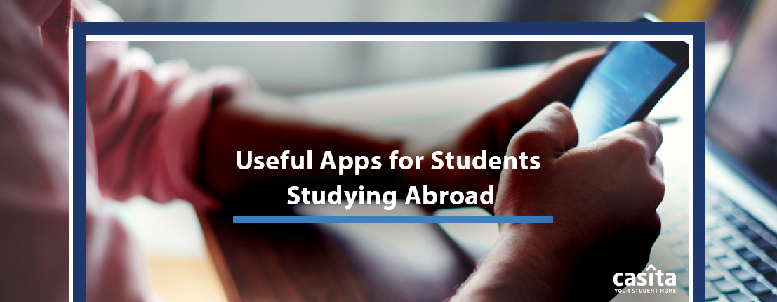 Useful Apps for Students Studying Abroad