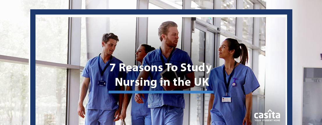 7 Reasons to Study Nursing in the UK