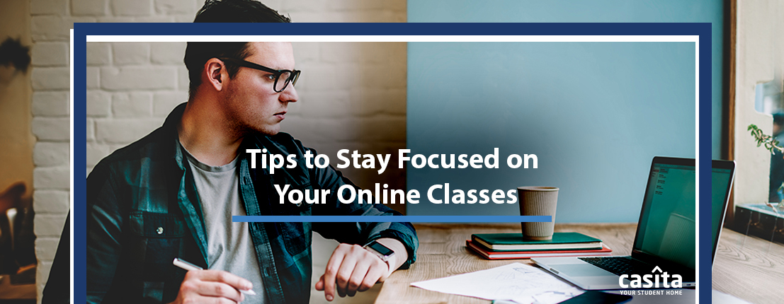 Tips to Stay Focused on Your Online Classes