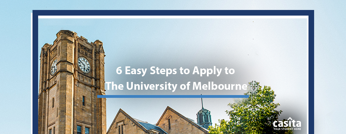 6 Easy Steps to Apply to the University of Melbourne