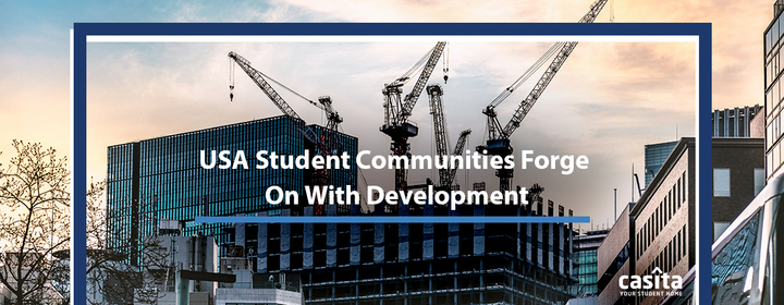USA Student Communities Forge On With Development