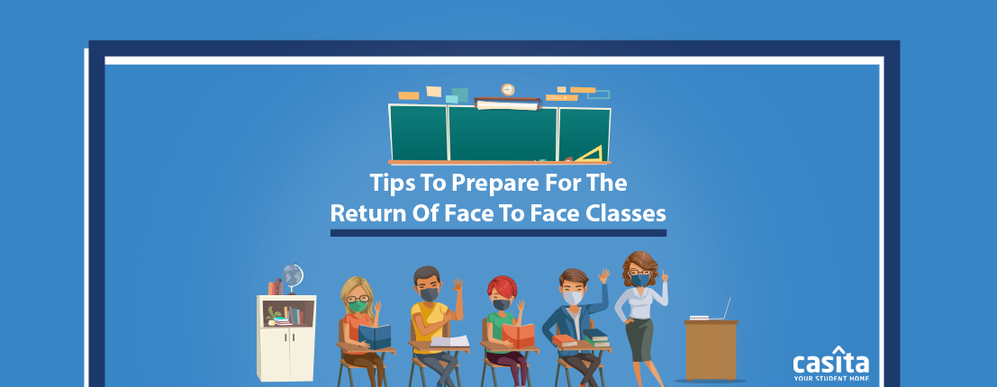 Tips to Prepare for the Return of Face to Face Classes