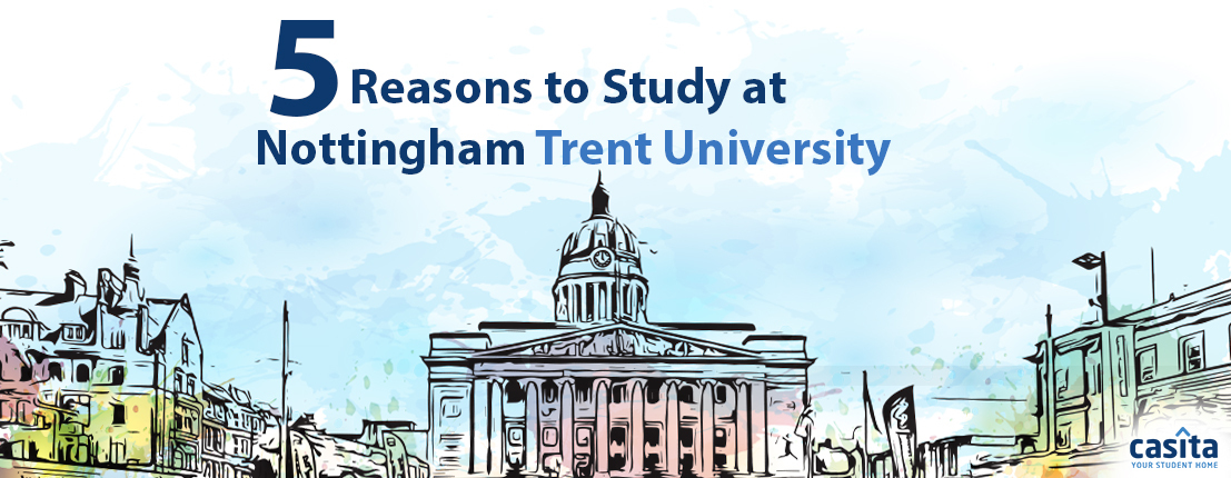 5 Reasons to Study at Nottingham Trent University