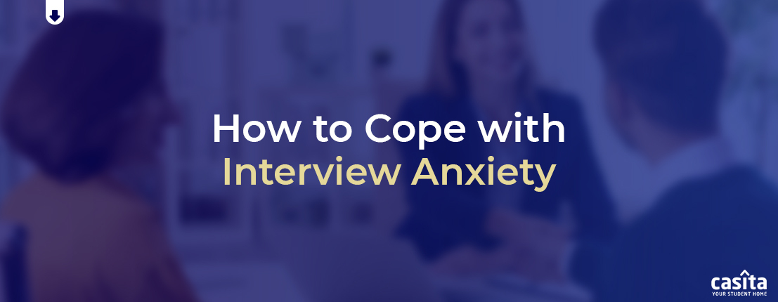 How to Cope with Interview Anxiety