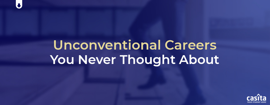 Unconventional Careers You Never Thought About