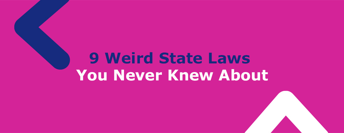 9 Weird State Laws You Never Knew About
