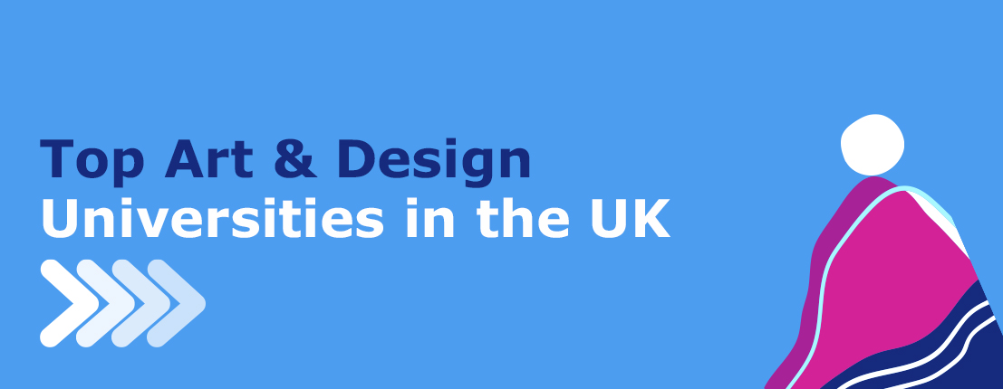 Top Art and Design Universities in the UK