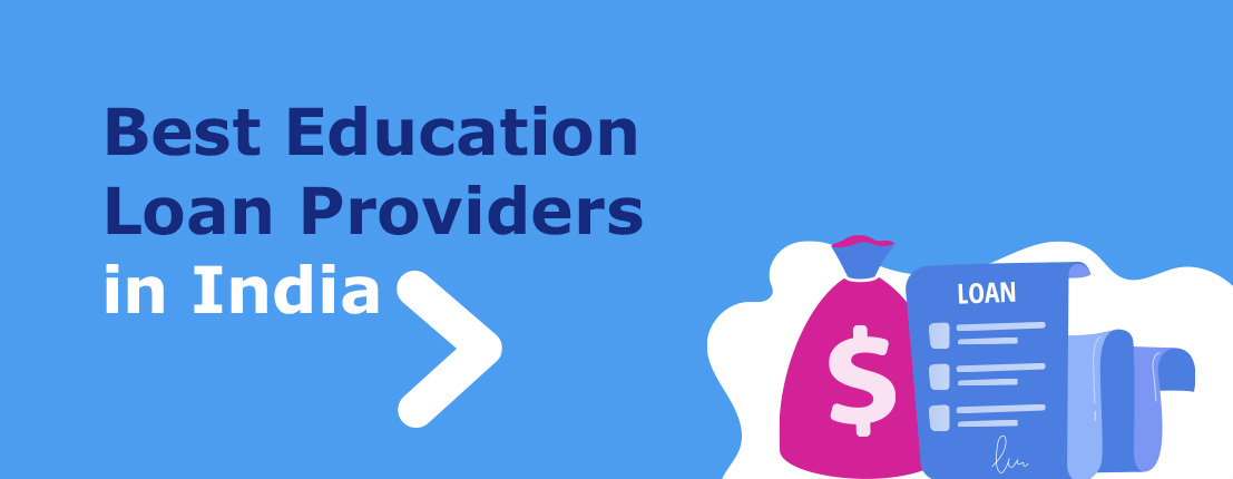 Best Education Loan Providers in India