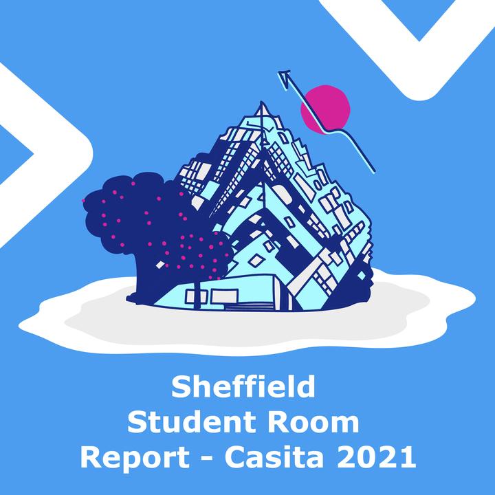 Sheffield Student Room Report - Casita 2021