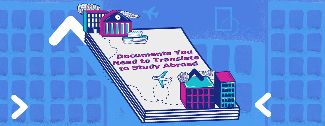 Documents You Need to Translate to Study Abroad