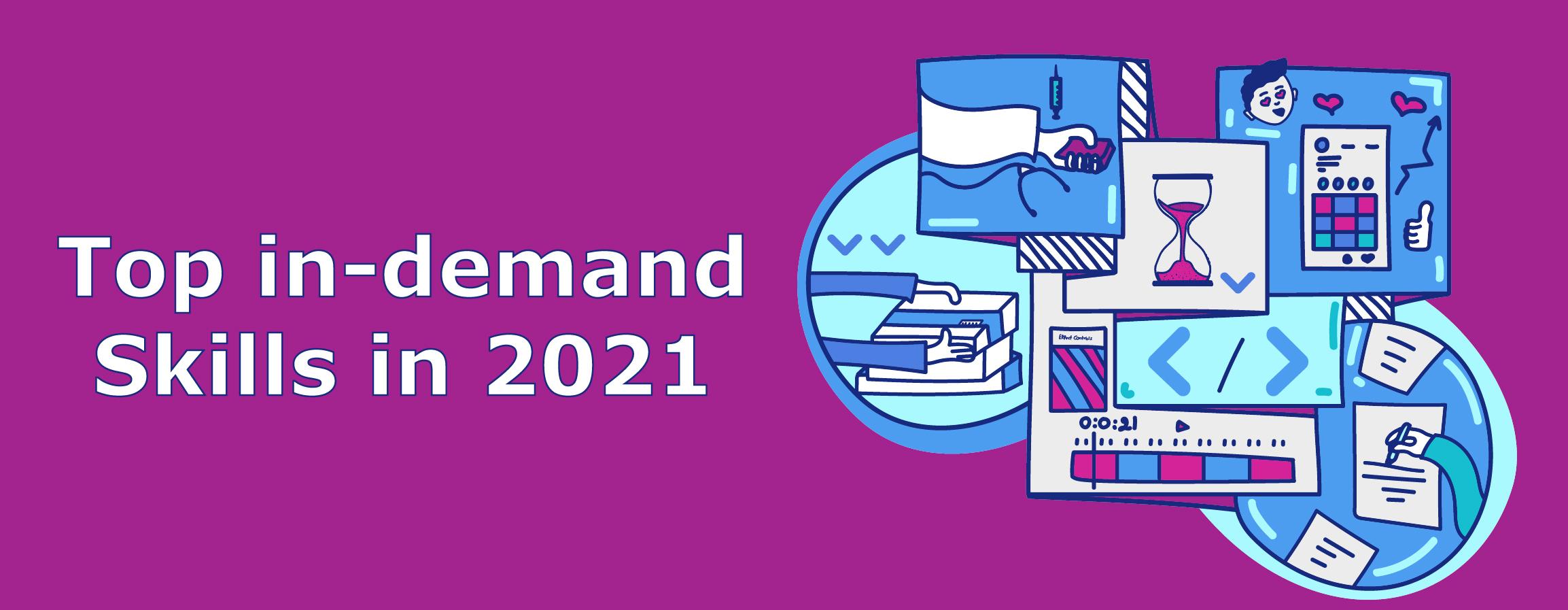 Top In-demand Skills in 2021
