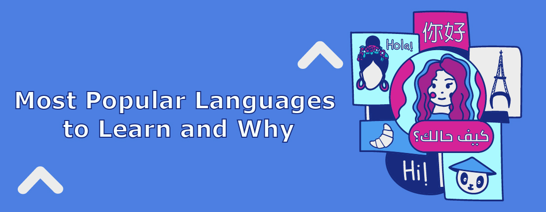 Most Popular Languages to Learn and Why