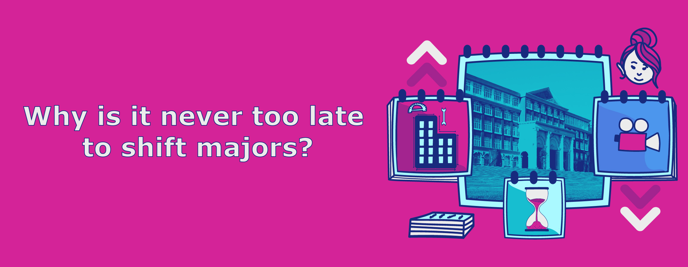 Why is It Never Too Late to Shift Majors?